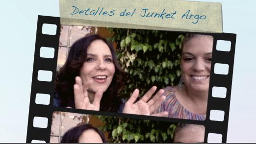 """Lo que no se ve de los Junkets """"ARGO"""" con Mariana Gagliardi y Teresa Garza."""