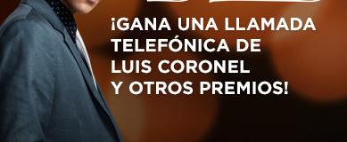 Gana llamada telefónica con Luis Coronel. ¿ Te gusta la idea ? #LuisCoronelWMAT