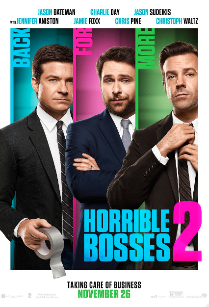 "Reseña: ""Horrible Bosses 2"", sin jefes y con estilo irreverente."