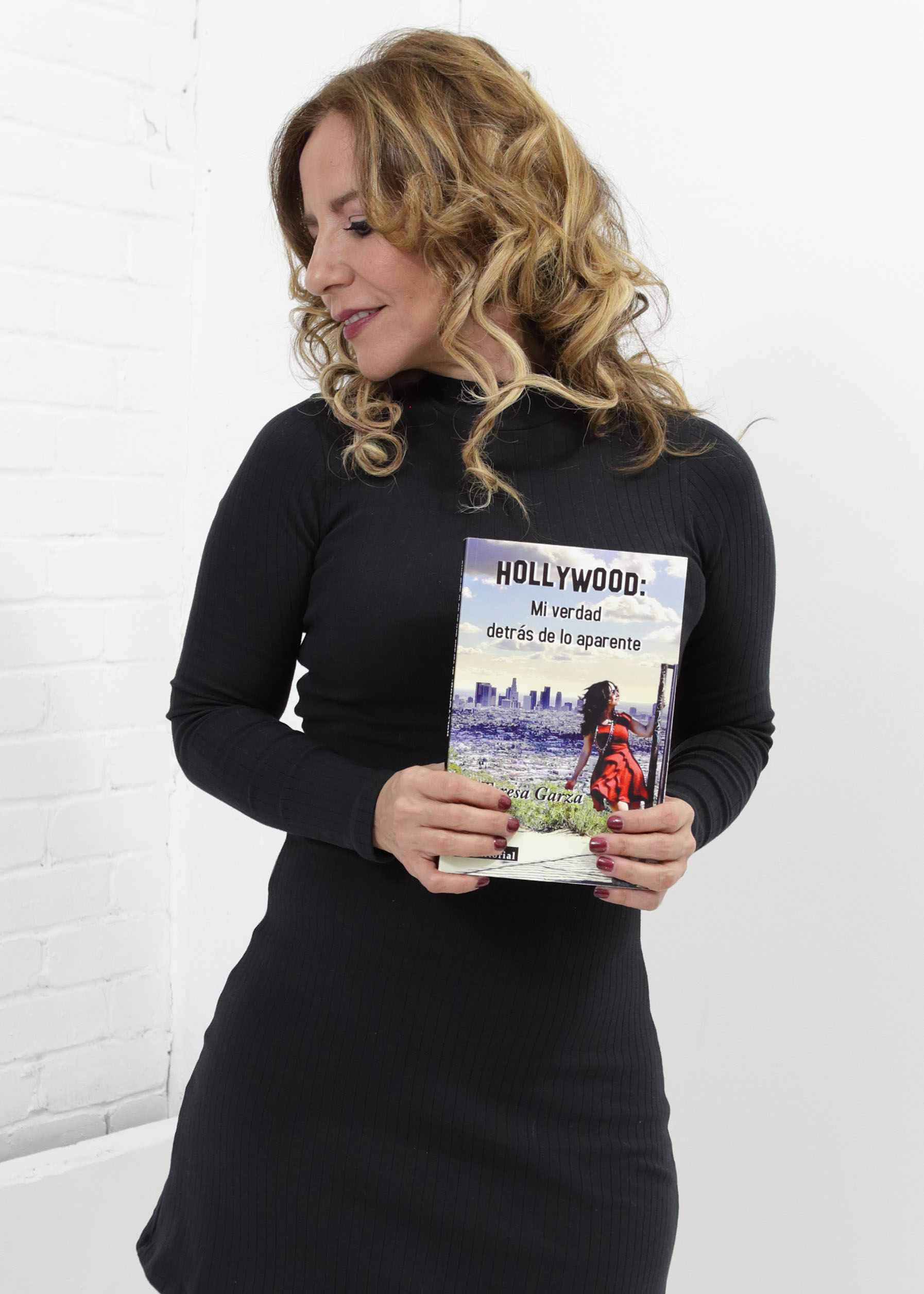 Teresa Garza - Hollywood: Mi verdad detrás de lo aparente