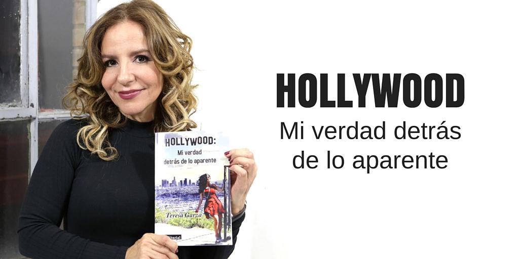 HOLLYWOOD: MI VERDAD DETRÁS DE LO APARENTE