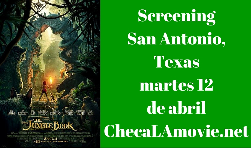 Screening Jungle Book en San Antonio, Texas #JungleBook